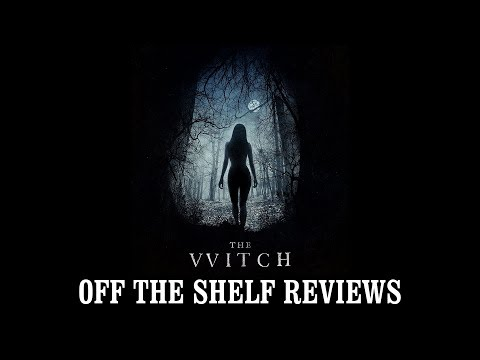 The Witch Review - Off The Shelf Reviews