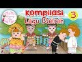 Kompilasi Lagu Daerah Nusantara 3   Dongeng Kita