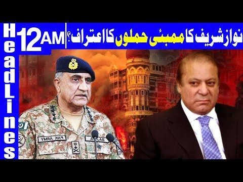 Did Nawaz just admit to Pakistan's Involvement in Mumbai attacks? - Headlines 12 AM - 13 May 2018