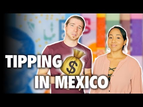 Tipping In Mexico (When To Tip At Resorts, Restaurants, And More)