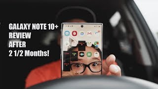 Galaxy Note 10 Plus Review After 2 1/2 Months!