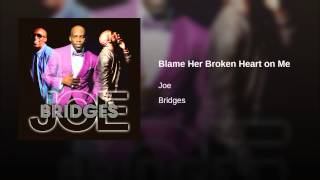 Blame Her Broken Heart on Me