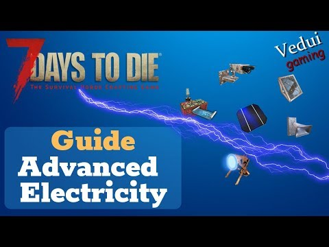 7 Days to Die | Advanced Electricity Tutorial | Alpha 16 Gameplay