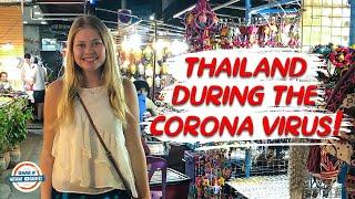 Thailand during the Corona Virus!