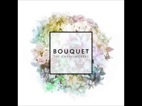 FULL ALBUM The Chainsmokers   Bouquet