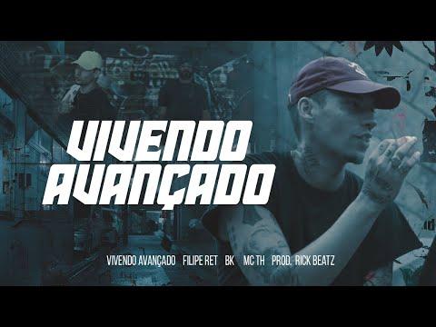 Filipe Ret - Vivendo Avançado - Part BK' e MC TH (Prod. Rick Beatz) [VIDEOCLIPE OFICIAL]