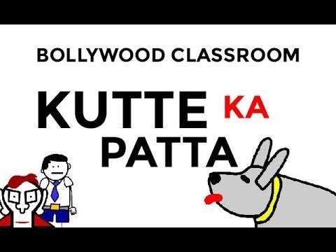 Bollywood Classroom- Kutte Ka Patta