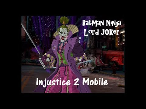 Batman Ninja Lord Joker Injustice 2 Mobile Youtube