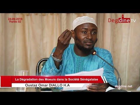 Conférence  | La Dégradation des Moeurs dans la Société Sénégalaise - Partie 02 | Oustaz Omar DIALLO