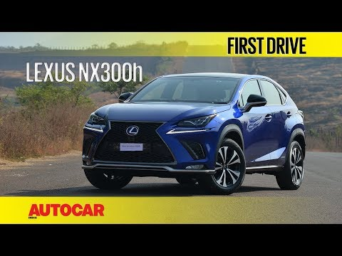 Lexus NX300h | First Drive | Autocar India