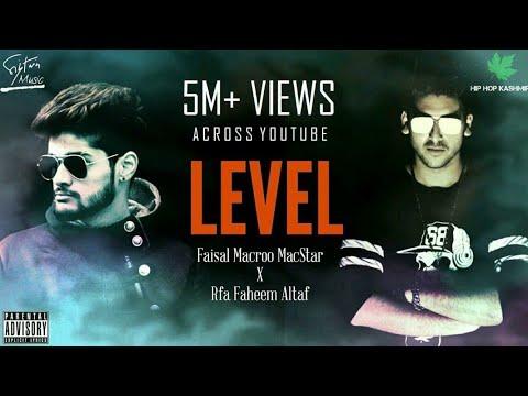 Hip Hop Kashmir | L E V E L | Faisal Macroo MacStar X RFA Faheem altaf | Official Music Video | 2017