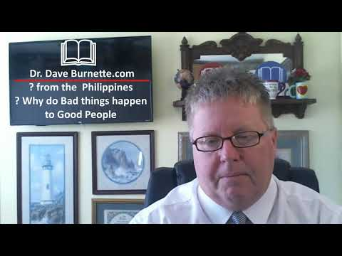 ? Why do Bad Things Happen to Good People - DrDaveBurnette.com