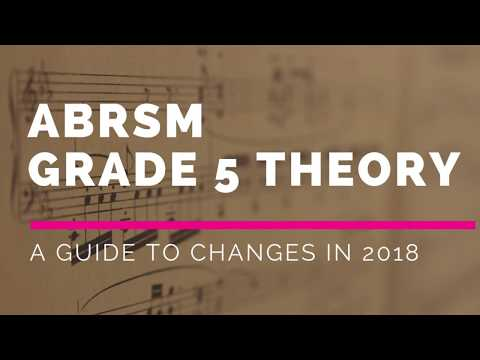 ABRSM Grade 5 Theory Examination Changes 2018