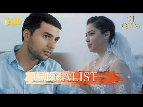 Журналист Сериали 91 - қисм / Jurnalist Seriali 91 - Qism