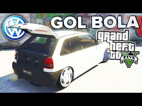 GTA V: GOL BOLA Com SOM! O MELHOR MOD De Carros Brasileiros!