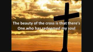 Beauty of the Cross - Jonny Diaz - Lyrics