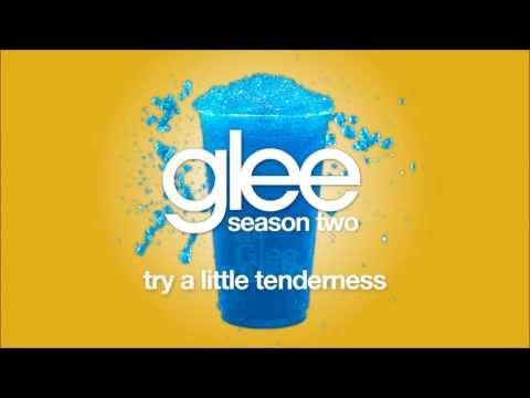 Try A Little Tenderness | Glee [HD FULL STUDIO]