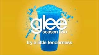 Try A Little Tenderness | Glee [HD FULL STUDIO]