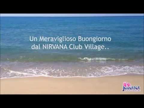 Buongiorno Con Sorpresa Al Nirvana Club Village Youtube