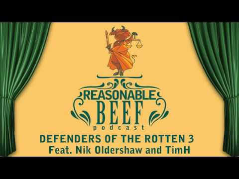 Defenders of the Rotten 3 Feat. TimH and Nik Oldershaw