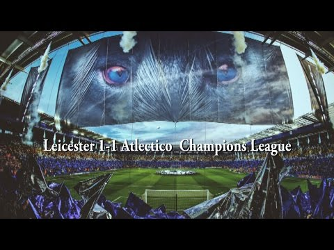 Leicester City vs Atletico Madrid 1-1  Champions League, match highlights