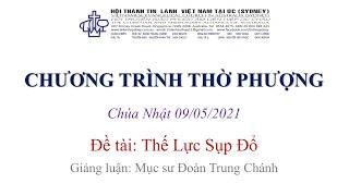 HTTL KINGSGROVE (Úc Châu) - Chương trình thờ phượng Chúa - 09/05/2021