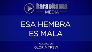 Karaokanta - Gloria Trevi - Esa hembra es mala