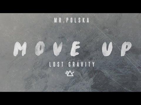 Mr. Polska - Move Up (Lost Gravity)