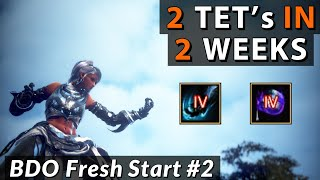 I got 2 TET's by WEEK 2. BDO Fresh Start : EP 2