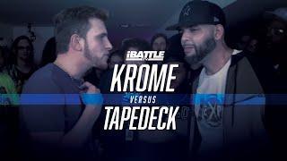 KROME vs TAPEDECK - iBattleTV