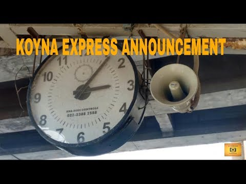 Mumbai - Kolhapur Koyna Express Announcement at Thane