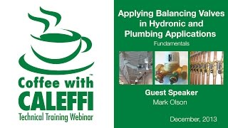 Fundamentals in Applying Balancing Valves in Hydronic and Plumbing Applications