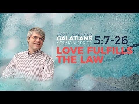 [Galatians] Love Fulfills The Law / Scott Brenner / The Lord's Church / Levites