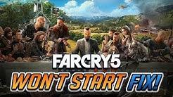 Far Cry 5 Won't Start Fix!