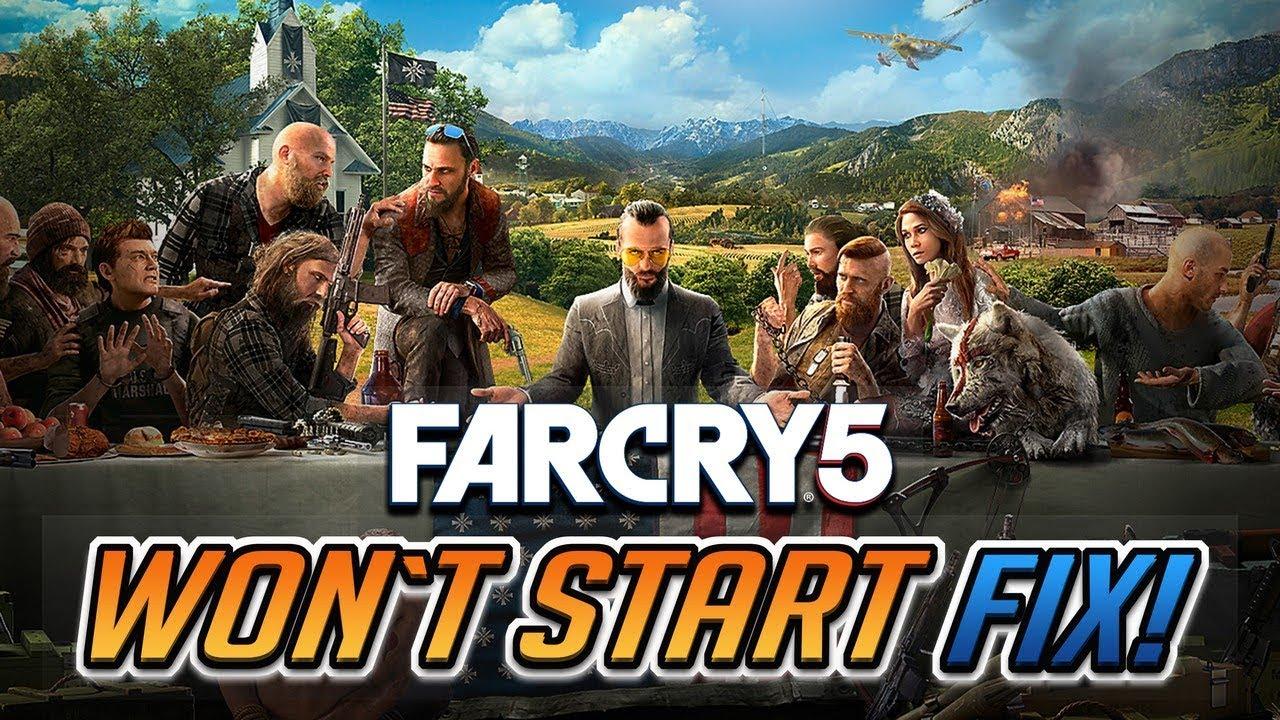 Far Cry 5 Won T Start Fix Youtube