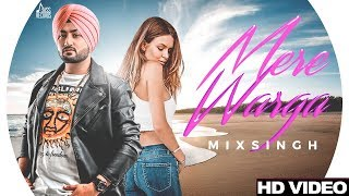 Mere Warga (Full HD) | MixSingh | New Punjabi Songs 2017 | Latest Punjabi Songs 2017