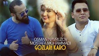 Osman Navruzov & Mostafa Mohammadi - Gozlari karo | Осман & Мостафа Мохаммади - Гозлари каро Resimi