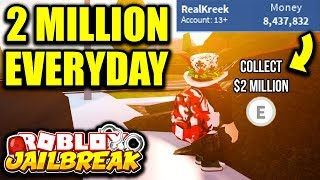 How To Make $2 MILLION EVERY DAY! (Roblox Jailbreak) | Best Way To Get/Make Money FAST In Jailbreak