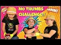 Challenges For Kids - No Thumbs Challenge!