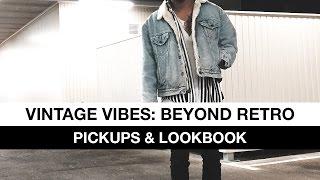 Vintage Vibes: Beyond Retro (Pickups & Lookbook)