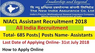 NIACL Assistant Recruitment 2018 Apply Online From 16th July