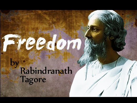 Freedom by Rabindranath Tagore - Poetry Reading