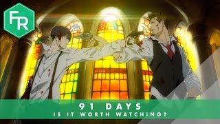 Is 91 Days Worth Watching? | First Reaction of Eps 1-5