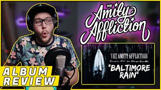 """OHRION REACTS: """"Baltimore Rain"""" By THE AMITY AFFLICTION (REACTION/ ALBUM REVIEW)"""
