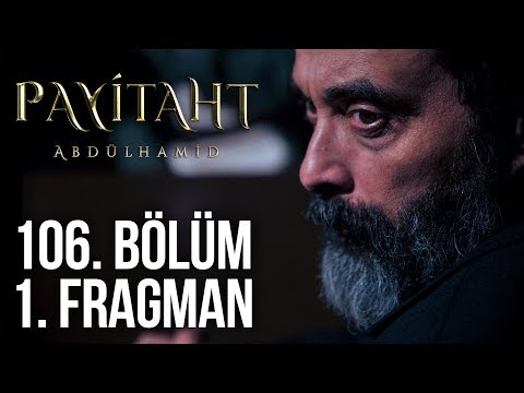 مسلسل السلطان عبد الحميد الثاني الحلقة 106