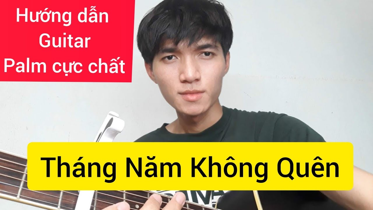 [Guitar] Hướng dẫn - Palm | Tháng Năm Không Quên - H2K x KN  | Chunn