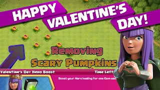 CLASH OF CLANS | VALENTINES DAY HERO BOOST | 1-Gem Boost Event | Removing Scary Pumpkins 🎃 |