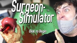 Surgeon Simulator 2013 - A++ RUSSIAN DOCTOR