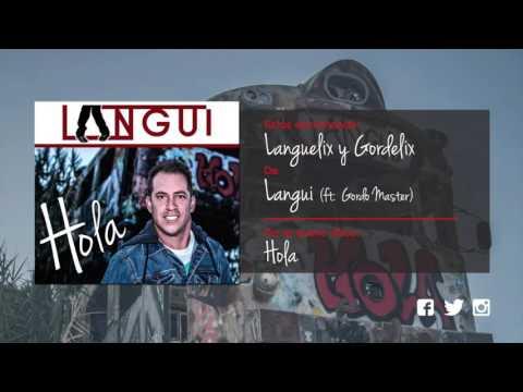 Languelix y Gordelix - El Langui ft Gordo Master