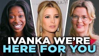 Ivanka, We're Here for You thumbnail